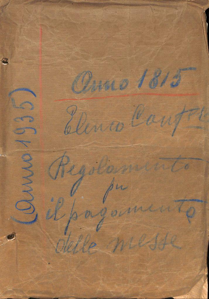 Elenco Confratelli. Regolamento per il pagamento delle messe. Anno 1815